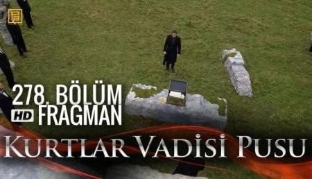 Kurtlar Vadisi Pusu 278 fraqman - VİDEO